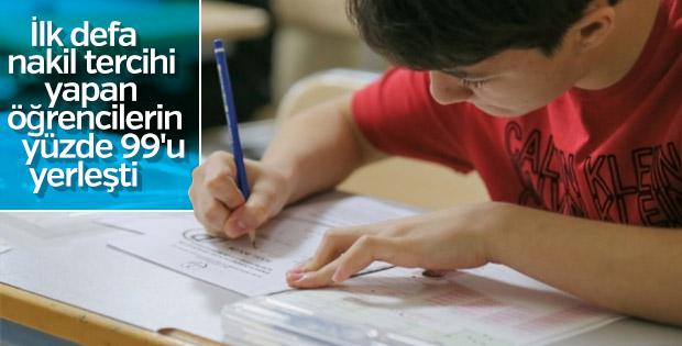 Nakil tercihi yapan öğrencilerin yüzde 99'u yerleşti