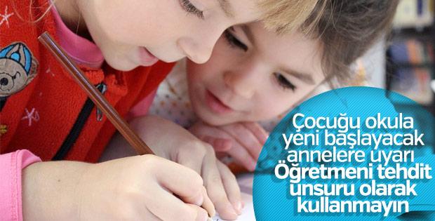 Çocuğunuzu öğretmenle korkutmayın