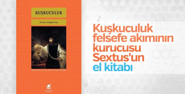 Sextus Empiricus'un felsefe dizisinin kitabı: Kuşkuculuk