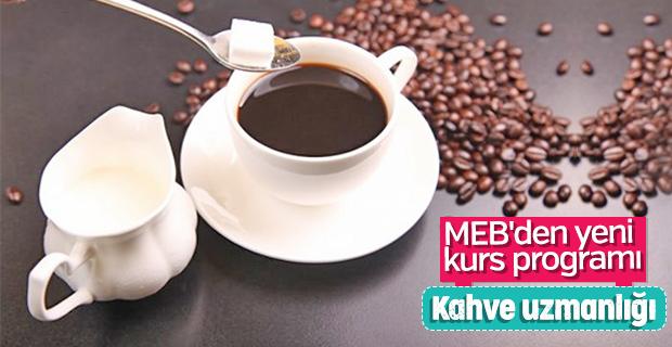 MEB'den kahve eğitim programı