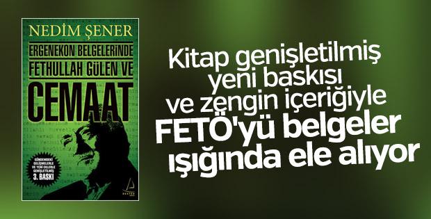 Nedim Şener'den belgelerle Fetullah Gülen kitabı