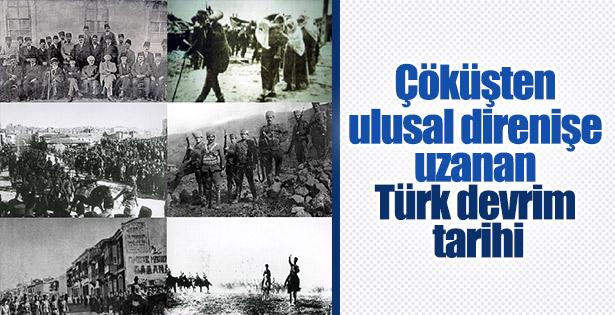 Osmanlı'nın yıkılışıyla başlayan Türk devrimi