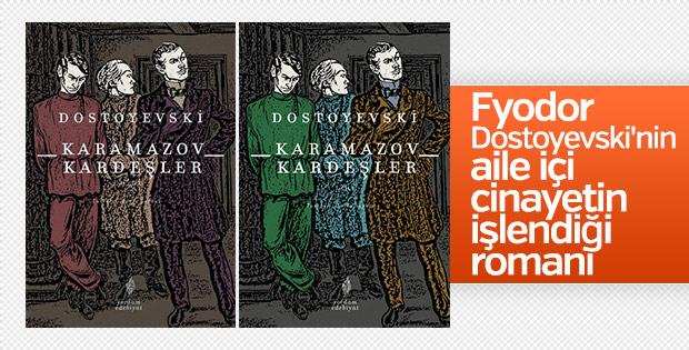 Fyodor Dostoyevski'nin baba oğul çatışması romanı: Karamazov Kardeşler