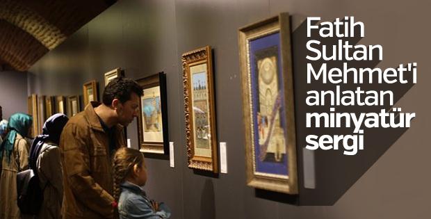 2. Mehmet Fatihname minyatür sergisi açıldı