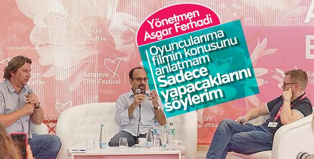 Asgar Ferhadi: Oyuncularıma film hakkında bilgi vermem