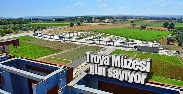 Troya Müzesi'nin açılışı için geri sayım başladı