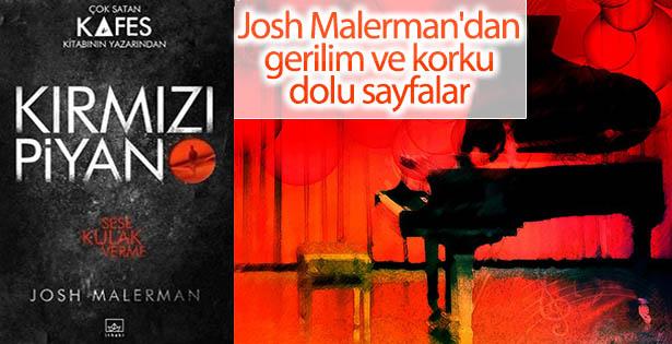Josh Malerman'dan soluk kesen roman: Kırmızı Piyano