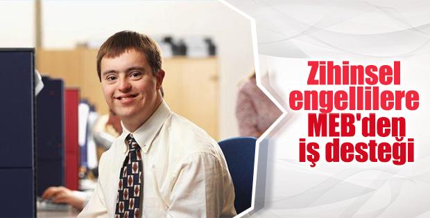 MEB'in zihinsel engelliler için istihdam seferberliği