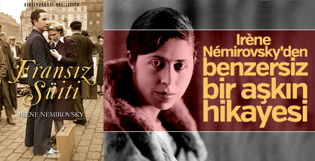 Irène Némirovsky'nin başyapıtı: Fransız Süiti