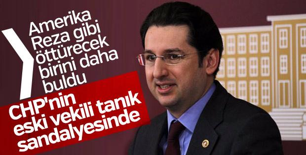 CHP'li Aykan Erdemir Zarrab davasında tanık listesinde