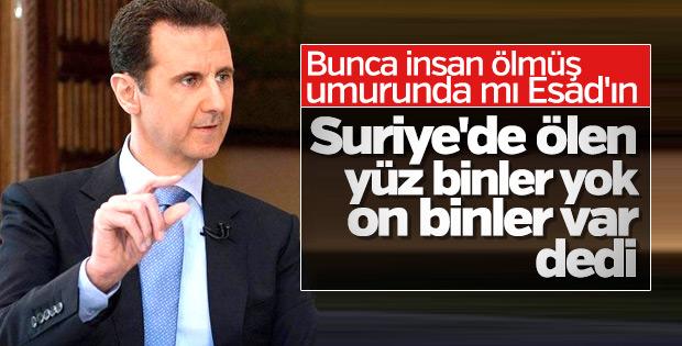 Beşar Esad: Yüz binlerce değil on binlerce kişi öldü