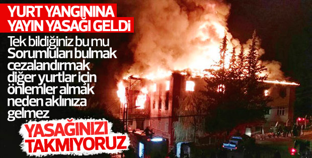 Adana'da öğrenci yurdundaki faciaya yayın yasağı