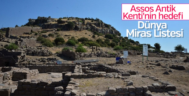Assos Antik Kenti'nin gözü UNESCO'da