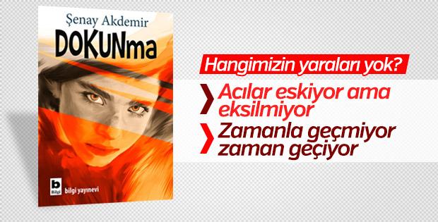 Şenay Akdemir'in Dokunma Romanı