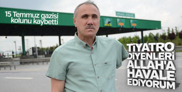 15 Temmuz gazisi Civan tiyatro diyenlere tepki gösterdi