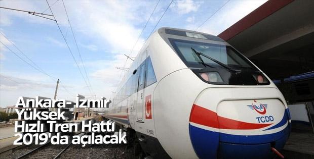 Ankara- İzmir Yüksek Hızlı Tren Hattı 2019'da açılacak