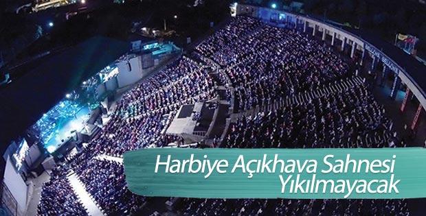 Harbiye Açıkhava Sahnesi yıkılmayacak