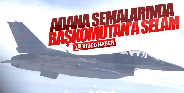 Pilotlar Adana semalarında Cumhurbaşkanı'na selam verdi