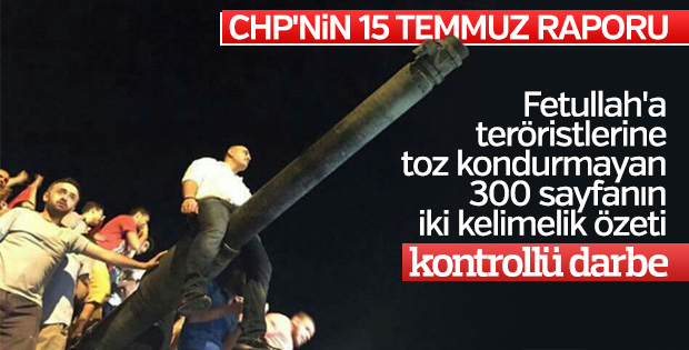 CHP'nin 15 Temmuz raporu