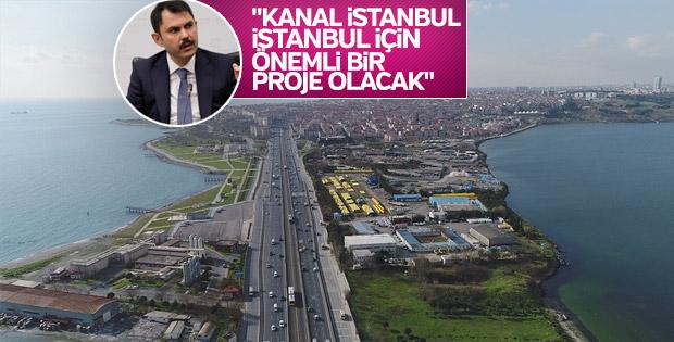 Bakan Kurum: Kanal İstanbul önemli bir proje