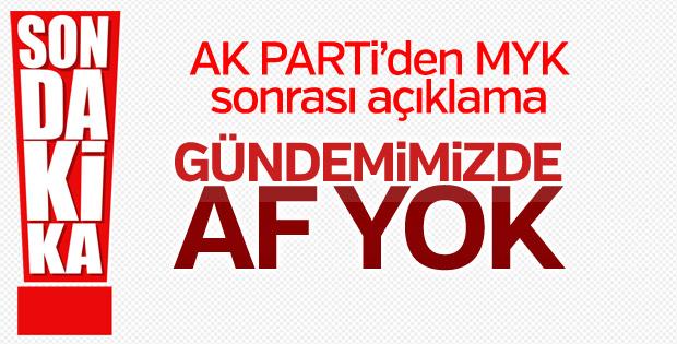 AK Parti: Gündemimizde af yok