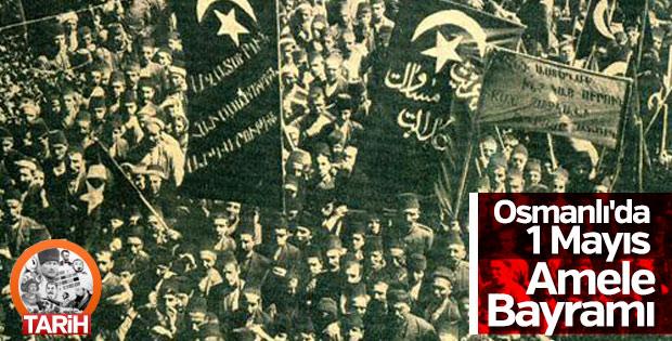 Osmanlı'da 1 Mayıs