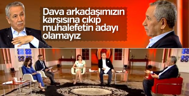 Arınç: Muhalefetin adayı olarak Erdoğan'a rakip olamayız