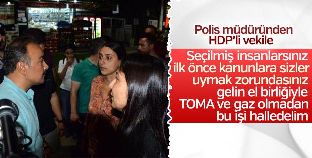 Polis müdüründen HDP'li vekile uyarı