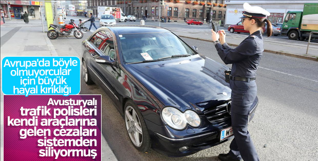 Viyana'da polisler tanıdık araçların cezalarını siliyor