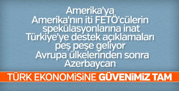 Azerbaycan'ın Türk ekonomisine güveni tam