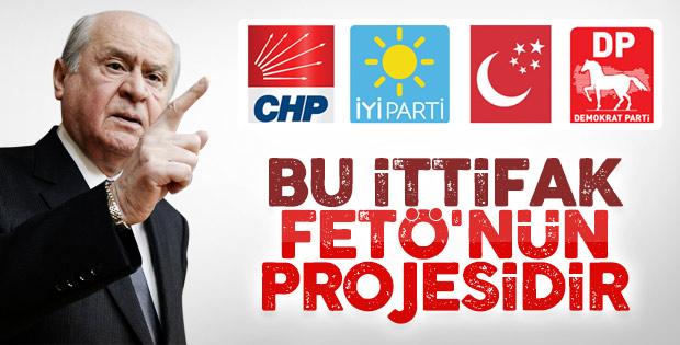 Devlet Bahçeli'ye göre muhalefetin ittifakı FETÖ projesi