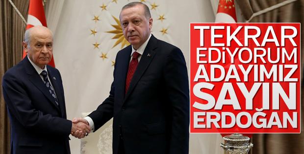 Devlet Bahçeli: Adayımız Recep Tayyip Erdoğan