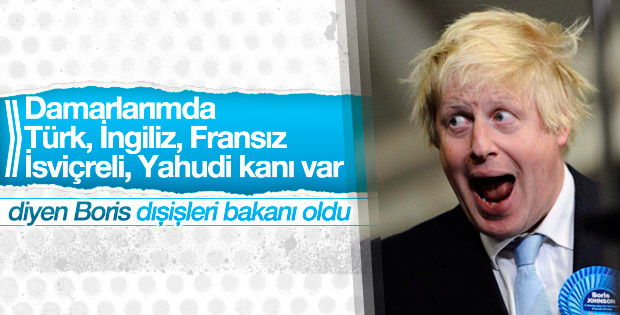 Boris Johnson İngiltere Dışişleri Bakanı oldu