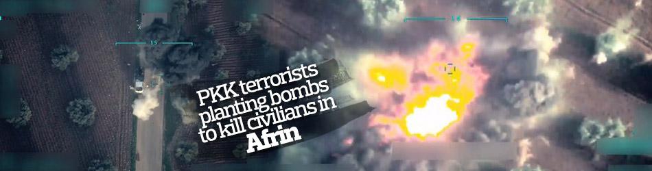 PKK terrorists planting bombs to kill civilians in Afrin