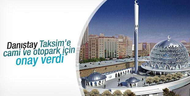 Taksim'e cami ve otopark için onay verildi