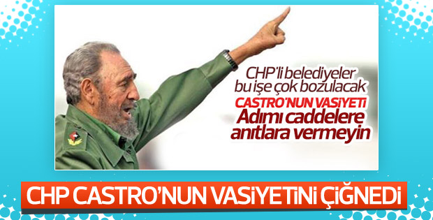 CHP, Castro'nun adını parka verecek
