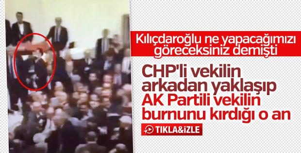 CHP'li vekilin AK Partili Şahin'in burnunu kırdığı o an