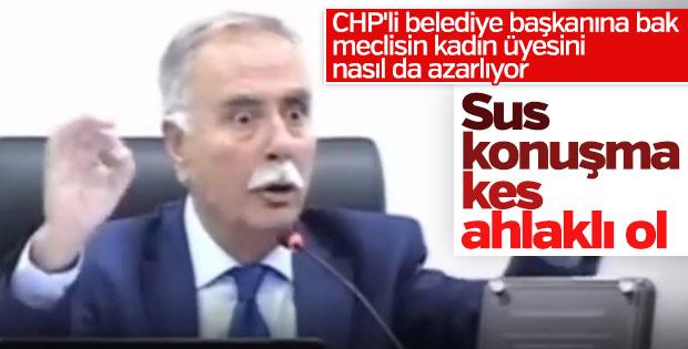 CHP'li başkan kadın meclis üyesine hakaretler savurdu