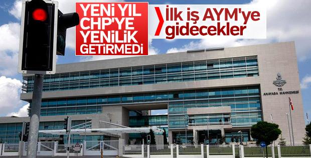 CHP, AYM başvurusu için yeni yılı bekliyor