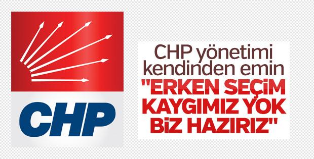CHP'den erken seçim açıklaması: Biz hazırlıklıyız