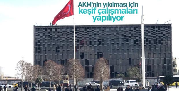 AKM'nin yıkılması için keşif çalışmaları yapılıyor