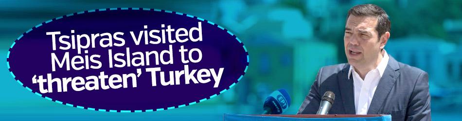Tsipras visited Meis Island to 'threaten' Turkey
