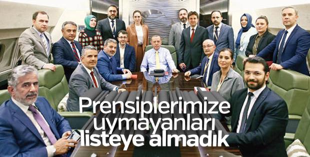 Erdoğan: Prensiplerimize uymayanları listeye koymadık