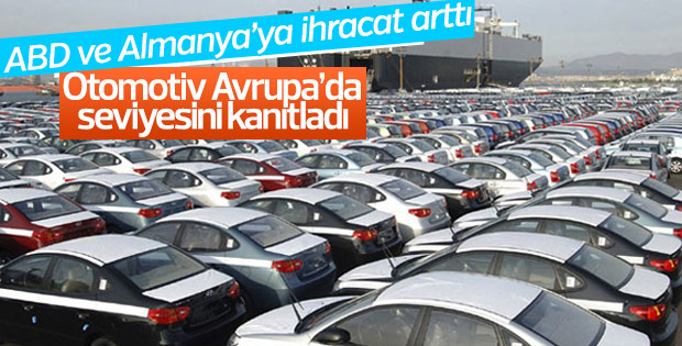 Otomotiv ihracatta yükselişine devam etti