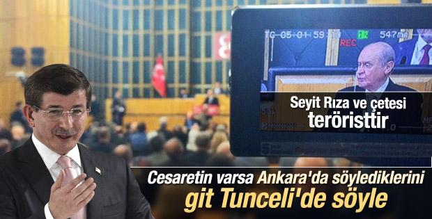 Davutoğlu'ndan Bahçeli'ye: Bu sözleri Tunceli'de söyle İZLE