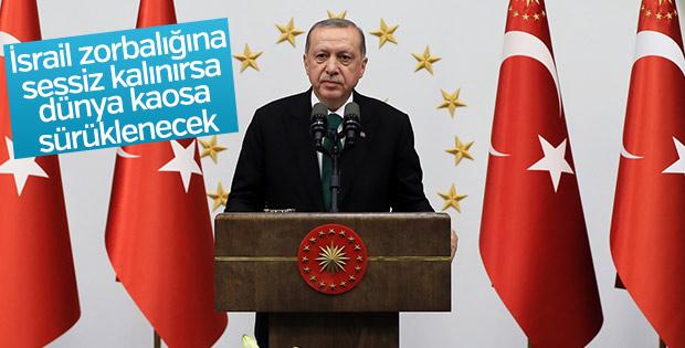 Erdoğan: İsrail dünyayı kaosa sürüklüyor