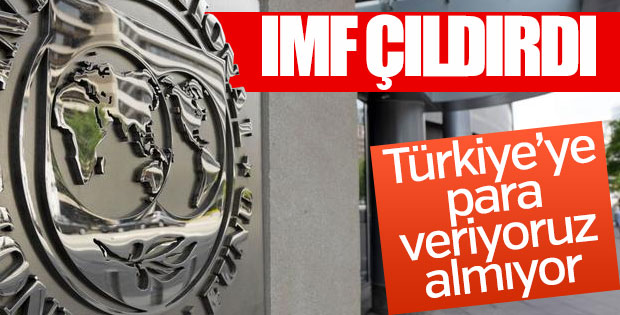 IMF Türkiye'nin para talebinde bulunmadığını duyurdu