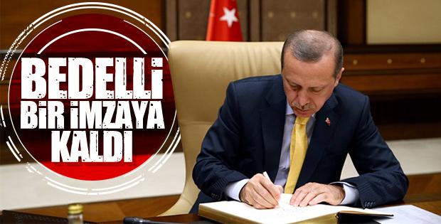 Bedelli yasası Başkan Erdoğan'ın onayına sunuldu