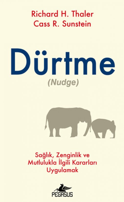 Dürtme - Cass R. Sunstein, Richard H. Thaler