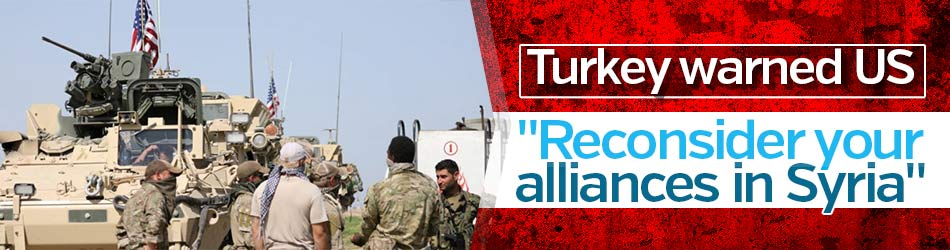 Çavuşoğlu: US should reconsider its alliances in Syria